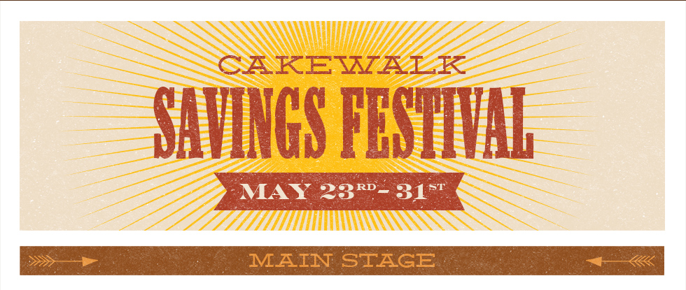Cakewalk Savings Festival